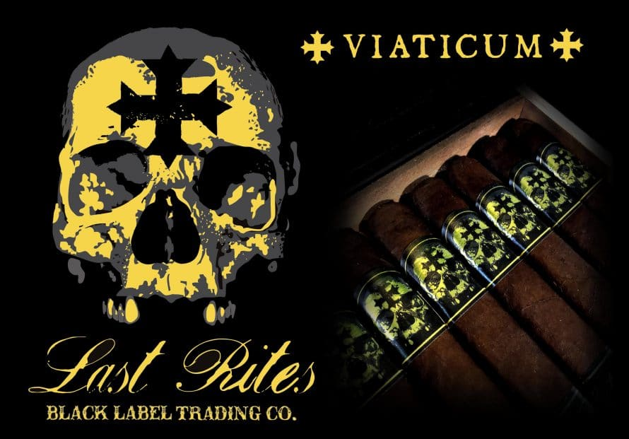 Cigar News: Black Label Trading Company Announces Last Rites Viaticum